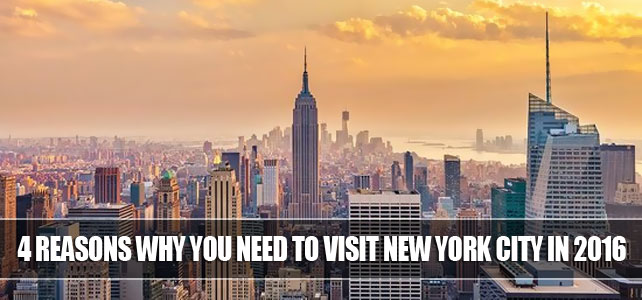 4 reasons why you need to visit New York City in 2020